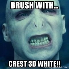 Angry Voldemort - Brush with... Crest 3d white!!