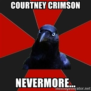 Gothiccrow - Courtney Crimson Nevermore...