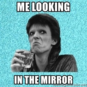 Disturbed Bowie - Me looking in the mirror