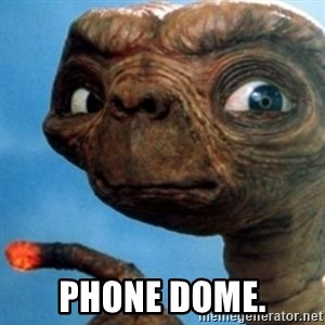 ET OUCH -  PHONE DOME.