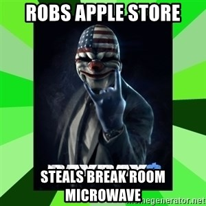 Payday 2 Logic - ROBS APPLE STORE STEALS BREAK ROOM MICROWAVE