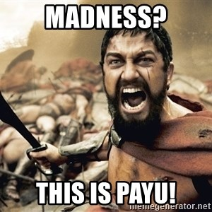 Spartan300 - Madness? This is PAYU!