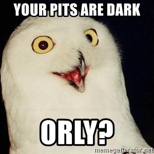 Orly Owl - your pits are dark  orly?