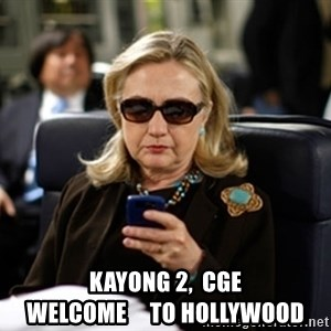 Hillary Clinton Texting -      kayong 2,  cge                 welcome     to hollywood