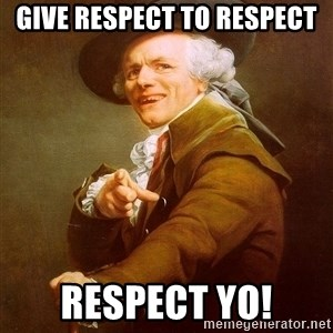 Joseph Ducreux - Give respect to respect respect yo!