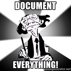 Typical Writer - Document EVERYTHING!