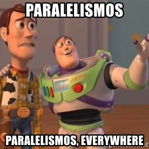 buzz light - paralelismos paralelismos, everywhere
