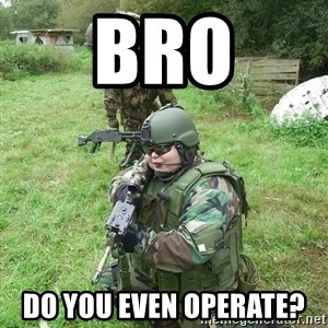 Fat Airsoft Kid - BRO do you even operate?