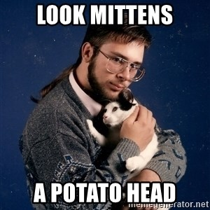 Look Mittens - Look mittens A potato head