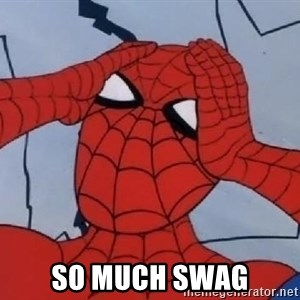 Hungover Spiderman -  so much swag