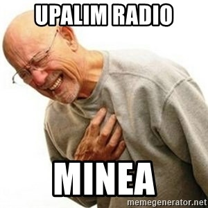 Right In The Childhood Man - upalim radio minea