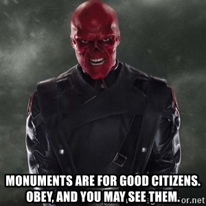 Shutdown Red Skull -  Monuments are for good citizens. Obey, and you may see them.