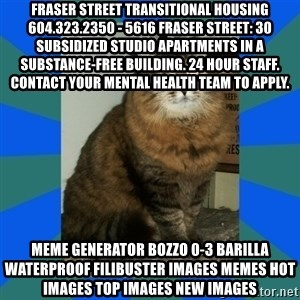 AMBER DTES VANCOUVER - Fraser Street Transitional Housing 604.323.2350 - 5616 Fraser Street: 30 subsidized studio apartments in a substance-free building. 24 hour staff. Contact your mental health team to apply. Meme Generator bozzo 0-3 barilla waterproof filibuster Images Memes Hot Images Top Images New Images