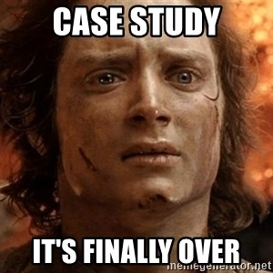frodo it's over - Case Study It's finally over