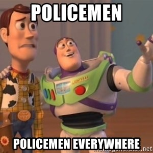 buzz light - Policemen Policemen everywhere