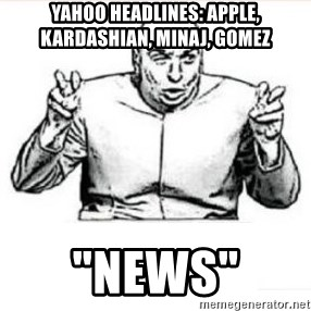 "dr evil austin powers - Yahoo Headlines: Apple, Kardashian, Minaj, Gomez  ""News"""