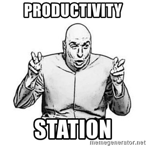 Sceptical Dr. Evil - productivity station