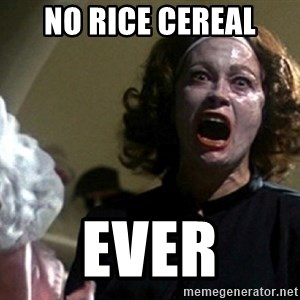 no rice cereal ever no wire hangers meme generator