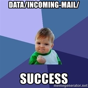 Success Kid - data/incoming-mail/ success