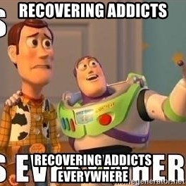 Xx Everywhere - Recovering addicts Recovering addicts everywhere