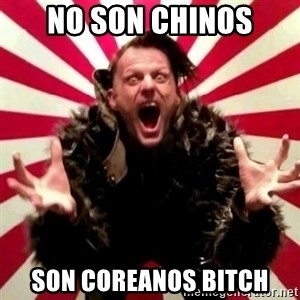 Advice Zoog - no son chinos son coreanos bitch