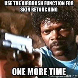 Pulp Fiction - Use the airbrush function for skin retouching One more time