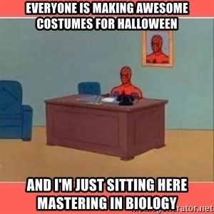 Masturbating Spider-Man - Everyone is making awesome costumes for Halloween and I'm just sitting here mastering in biology