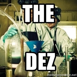breaking bad - the  dez