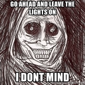 Boogeyman - Go Ahead and Leave the lights on I dont mind