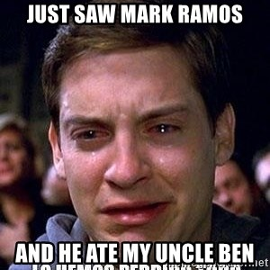 lo hemos perdido todo - just saw mark ramos and he ate my uncle ben