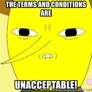 LEMONGRAB - The terms and conditions are unacceptable!