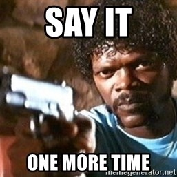 Pulp Fiction - say it one more time