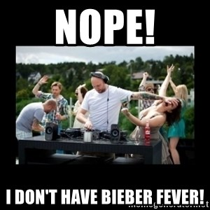 DJ pushes girl in the face - Nope! I don't have bieber fever!
