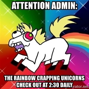 Lovely Derpy RP Unicorn - Attention Admin: The rainbow crapping unicorns check out at 2:30 daily