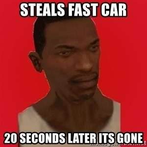 carl johnson - Steals Fast Car 20 seconds later its gone