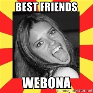 La Tipa Hueca - BEST FRIENDS WEBONA