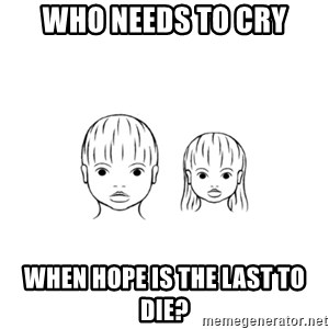 The Purest People in the World - who needs to cry when hope is the last to die?