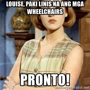 Chantal Andere - Louise, paki linis na ang mga wheelchairs Pronto!