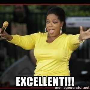 Overly-Excited Oprah!!!  -  excellent!!!