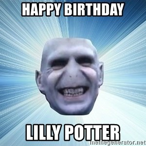 vold - HAPPY BIRTHDAY LILLY POTTER