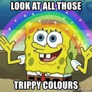Spongebob - Look at all those trippy colours