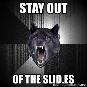 Insanity Wolf - stay out of the slid.es