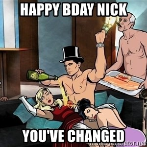 Archers party - happy bday nick you've changed