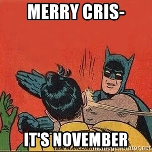 batman slap robin - Merry Cris- It's November