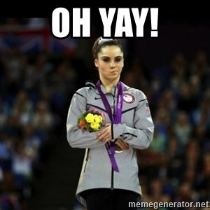 Unimpressed McKayla Maroney - Oh yay!