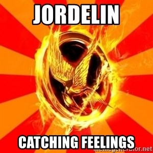 Typical fan of the hunger games - jordelin catching feelings