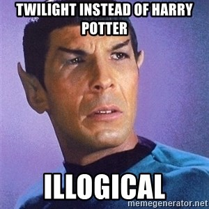 Illogical Spock - Twilight instead of harry potter ILLogical