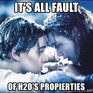 titanic1 - It's all fault of h2o's propierties