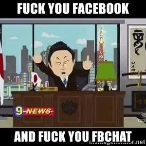Fuck You Japanese - Fuck you facebook and fuck you fbchat