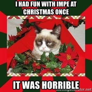 GRUMPY CAT ON CHRISTMAS - I had fun with impe at christmas once it was horrible